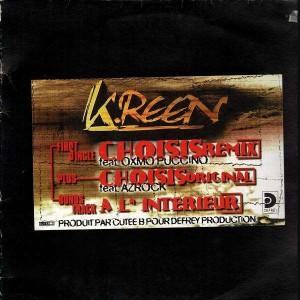 K-reen - Choisis / A l'intérieur - 12''
