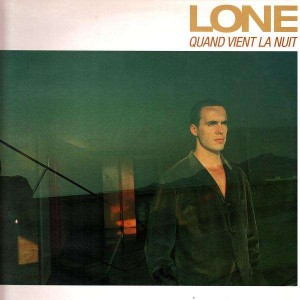 Lone - Quand vient la nuit - 12''