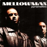 Mellowman - Pyromellow - 12''