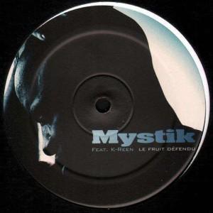 Mystik - Le fruit défendu - 12''