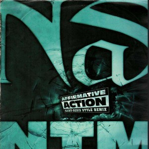 Nas / NTM - Affirmative action remix - 12''