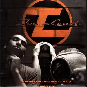 Too Leust - Le present se conjugue au futur - 2LP