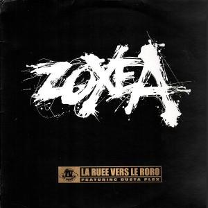 Zoxea - La ruée vers le robo / Rap, musique que j'aime - 12''