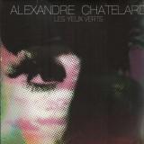 Alexandre Chatelard - Les yeux verts - 12''