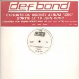 Def Bond - Quand ton gars n'est pas la / Dj - promo 12''