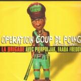 La Brigade - Operation coup de poing / Meme si ca plait pas (Remix) - 12''