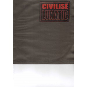 Lunatic - Civilise - 12''