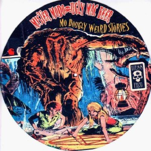 Mister Modo & Ugly Mac Beer - Mo Dougly Weird Stories Slipmats