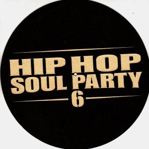 Hip Hop Soul Party 6 - Slipmats