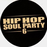 Hip Hop Soul Party 6 - Slipmats