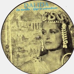 Dalida - La tumba - Gigi in paradisco - Slipmats