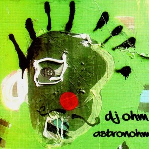 Dj Ohm - Astronohm - CD