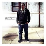 Black Spade - To serve with love - CD