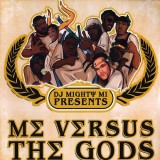 DJ Mighty Mi presents - Me versus the Gods - CD