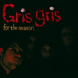 Gris Gris - For the season - CD