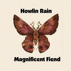 Howlin Rain - Magnificent Fiend - CD