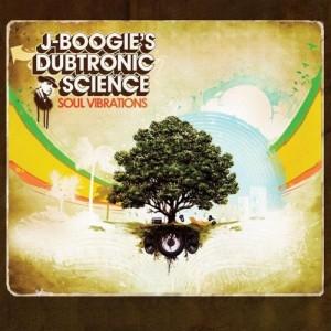 J-Boogie Dubtronic Science - Soul Vibrations - CD
