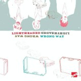 Lightheaded - Wrong way - CD