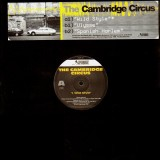The Cambridge Circus - Wild style / Ulysse / Spanish harlem - 12''