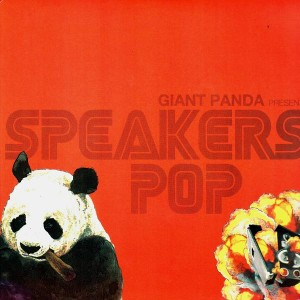 Giant Panda - Speakers pop - 12''