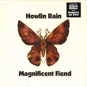 Howlin Rain - Magnificent Fiend - LP