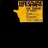Lifesavas - Fa' show (feat. Leah Shephard) - 12''