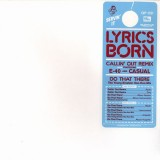 Lyrics Born - Callin' out remix (feat. E-40 & Casual) / Do that here - 12''