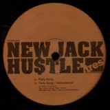 New Jack Hustle - Party song - 12''