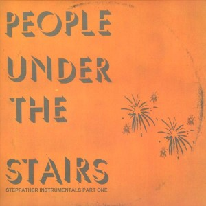 People Under The Stairs - Stepfather instrumentals part one - EP