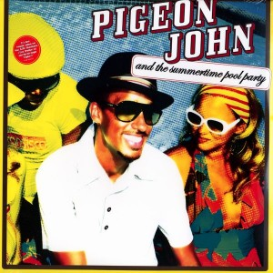 Pigeon John - And the summertime pool party - 2LP