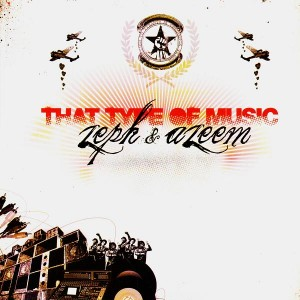 Zeph & Azeem - That type of music / Play the drum - 12''