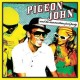 Pigeon John - And the summertime pool party - CD