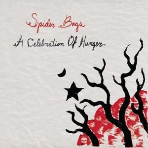 Spider Bags - A celebration of hunger - CD