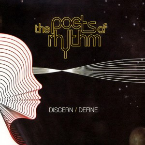 The Poets Of Rhythm - Discern/Define - CD