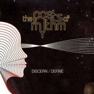 The Poets Of Rhythm - Discern/Define - CD