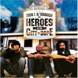 Zion I & The Grouch - Heroes in the city of dope - CD