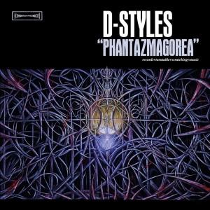 D-Styles - Phantazmagorea - 2LP
