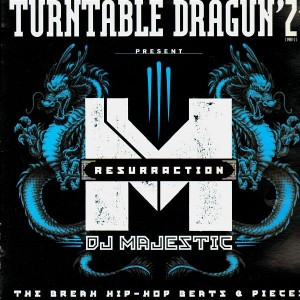 DJ Majestic of Turntable Dragun'z - Resurraction - LP