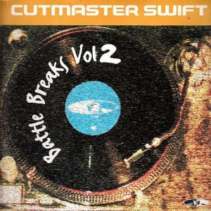 Cutmaster Swift - Battle Breaks vol.2 - LP