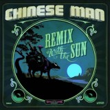 Chinese Man - Remix With The Sun - CD