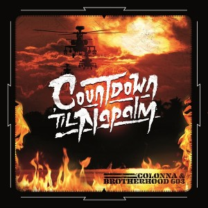Colonna - Countdown 'Til Napalm (feat. Brotherhood 603) - LP